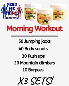 Get your heart pumping first thing in the morning. 50 jumping jacks, 40 body squats, 30 pushups, 20 mountain climbers, 10 burpees, x3 sets! And add some Wake Up Unlimited Energy to it so you can really kick ass! #workout #morning #morningmotivation #motivation #exercise #fitness #gym #home #supplements #energy #wellness Body Squats, Energy Supplements, Mountain Climbers, Morning Motivation, Jumping Jacks, Burpees, Medical Advice, Pumping