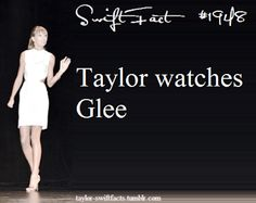 Like for real??? Is this really true??? OMG okay now there is officially no way I could like Taylor even more! I wonder if she ships Klaine anyway I'm just glad she watches it!!