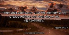 they-shall-abundantly-utter-the-memory-of-thy-great-goodness-and-shall-sing-of-thy-righteousness_600x315_20211.jpg (600×315)
