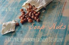 How to use soap nuts for homemade laundry detergent. This quick and natural homemade laundry detergent is so simple it uses only one ingredient.