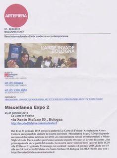 Selezione artisti  per   'Miscellanea Expo 2' -  Eventi  correlati   ad Arte Fiera -Art city -White Night 2015  - La Corte di Felsina seleziona artisti per partecipazione al'evento correlato ad Arte Fiera (Fiera Internazionale di arte contemporanea ) -Art