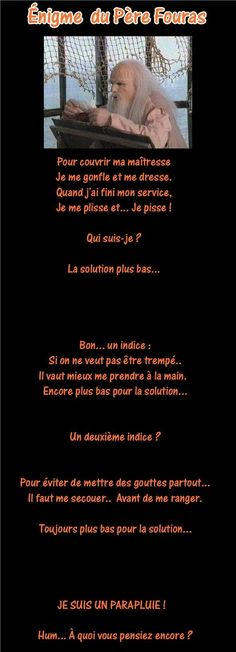 Riddle of Father Fouras ! - Tips & Jokes humour - # Funny Facts, Funny Signs, Funny Jokes, Dad Jokes, Humour And Wisdom, Humour Quotes, Funny French, Office Humor, Christian Humor