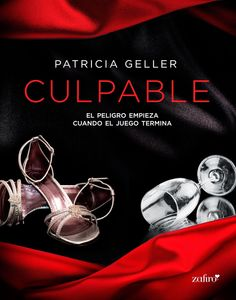 Mis momentos de lectura: Culpable - Patricia Geller