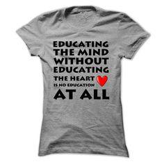 Educate the Heart T-Shirts, Hoodies. Get It Now ==► https://www.sunfrog.com/LifeStyle/Educate-the-Heart-SportsGrey-Ladies.html?id=41382