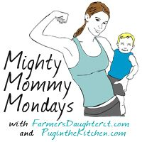 Mighty Mommy Mondays! Introducing a New Linky!