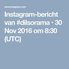 Instagram-bericht van #dilsorama • 30 Nov 2016 om 8:30 (UTC)