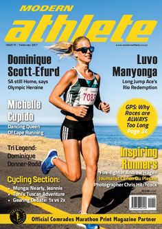 The February digi-mag edition of South Africa's biggest sport and health magazine is here, and we've got an inspirational mix of articles for you to tuck into this month. First up is Dominique Scott-Efurd, our 10,000m Rio Olympian, who is married and living in the USA, but says South Africa will always be home – and having set a PB and second-fastest SA time ever in Rio, she says she just wants to keep running in the Green and Gold.