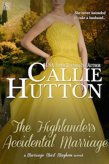 Callie Hutton: The Highlander's Accidental Marriage March 9, 2016