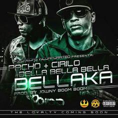 Pacho & Cirilo - Bella Bella Bella Bellaka (Prod. By Jowny Boom Boom)
