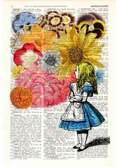 Alice in wonderland - Alice in Prrintland with Flowers - Alice in Wonderland Collage Print on Vintage Dictionary Book art. $7.99, via Etsy.