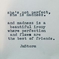 Perfect in my imperfection :)