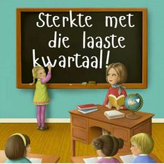 Laaste kwartaal. Afrikaanse Quotes, Goeie More, Photo Transfer, I Am Scared, Kids Education, Hugs, High School, Language, Clip Art