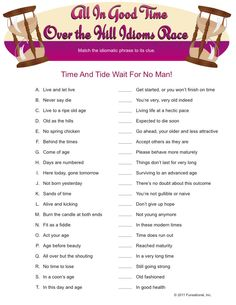 All In Good Time Over The Hill Idioms Race 50th Birthday Party Ideas For Men