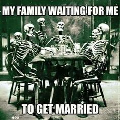 my family waiting for me to get married - Google Search