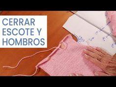 Dar forma al tejido 🧶 Cerrar escote y hombros en espalda #Tejer bien - YouTube Knitting Help, Knitting Stitches, Knit Crochet, Crochet Hats, Girl Outfits, Tips, Women, Youtube, Sweater