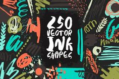 250 Vector Ink Shapes by Anastasiia Macaluso on @creativemarket