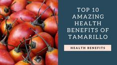 Top 10 Health Benefits of Tamarillo Tomato Benefits, Fruit Benefits, Health Benefits, Health Tips, Exotic Fruit, Natural Garden, Agriculture, Healthy Life, Diet