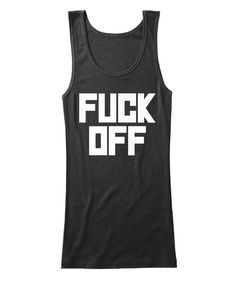 FUCK OFF WOMENS TANKTOP of JAMES HETFIELD of METALLICA FUCK OFF WOMENS TANKTOP is a very unique tanktop design and a signature model in thrash metal, available in our Metalhead T Shirt Collection Store.  Fuck Off Womens Tanktop is a rare tanktop model for those who love heavy metal, thrash metal and old metal years. The Godfathers of Metal of our modern age were those times new starters. Everyone who love and listen to metal music will immediately recognize this remarkable t-shirt design…
