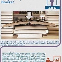 Why study from GRE books? Get here how to effect GRE book your self study?