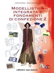 Modellistica integrata e fondamenti di confezione 2
