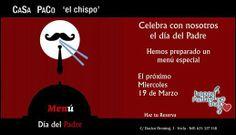 """¿ por qué no celebrar el día del padre sin tener que cocinar en buena compañia? Casa Paco """"El Chispo"""" tiene un menú especial para que compartais un día especial !!!!"""
