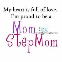 Proud mom & step mom