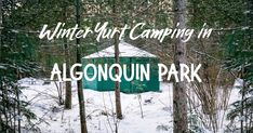 Winter Yurt Camping In Algonquin Park