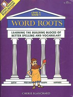Word Roots, Level A Book 1 (grades 5-12+)