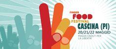 Esplosione dei sensi a Cascina: arriva il Finger Food Festival 2016