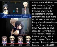 YES. YES. SO MUCH YES. MY CORPSE PARTY OTP Cosplaying Ayumi would be so cool! I would need a Yoshiki though...:/