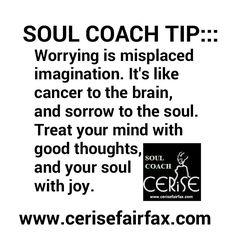 #SOUL-COACH-TIP™ #lifestyle #success  #mindset #positivethinking #livepositive  #spirituality #spiritualadvisor #lifecoaching #soul