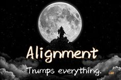 Alignment trumps everything.