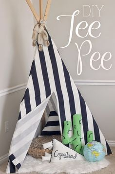 Tee pee tutorial and gift guide