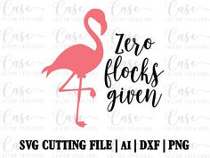 Zero Flocks Given SVG Cutting File ai dxf and png Instant