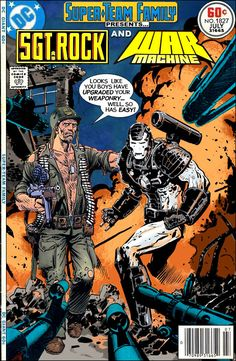 """Super-Team Family: The Lost Issues!: Sgt. Rock and War Machine in """"Upgrading Easy Company!"""""""