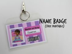Doc Mcstuffins doctor kit free printable Name Badge