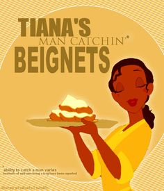 Tiana's Man Catchin' Beignets I bet they're the best! @Sarah Chintomby Chintomby Whitney, I CAN'T BELIEVE I DIDN'T UNDERSTAND!