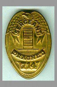 Vintage 1955 Dragnet police badge #714