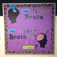 Middle School Bulletin Board...I'm thinking of using this idea for the atrium at school....This is your brain, and this is your brain while in middle school.