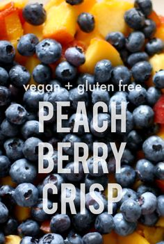 Super delicious peach berry crisp recipe that's gluten free and vegan and perfect for summer time!