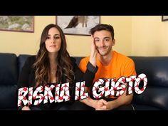 #RISKIAILGUSTO - CON LA MIA RAGAZZA E MIO PADRE!! - YouTube