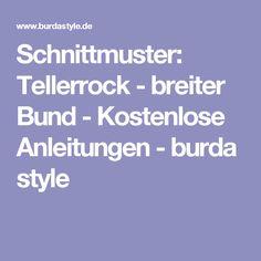 Schnittmuster: Tellerrock - breiter Bund - Kostenlose Anleitungen - burda style