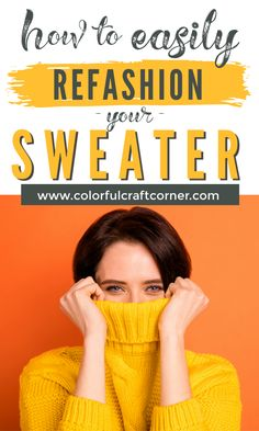 27+ Sweater refashioning ideas. Learn how to refashion a sweater in multiple simple ways. You can quickly turn one of your old garments into something stunning and unique. #sweater #refashion #upcycle #clothesrefashioning Clothes Refashion, Sweater Refashion, Refashioning, Color Crafts, Craft Corner, Cool Sweaters, Simple Way, New Outfits, Arm Warmers