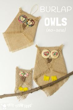 Adorable no-sew button and burlap owl craft. An easy owl craft for kids and grown ups that can be quickly adapted to make a range of lovely homemade gifts too.