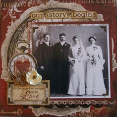 Our Story Begins ~ Heritage wedding page.