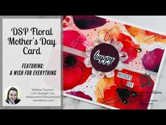 Welcome to another video, Today I made a Mother's Day card for my mom. I knew I wanted to use the gorgeous Painted Poppies Designer Series Paper be. Circle Punch, Basic Grey, Mothers Day Cards, My Stamp, Cool Cards, Poppies, Stampin Up, Paper Crafts, Make It Yourself