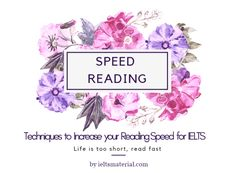 Tips and Techniques to Increase your Reading Speed for IELTS Reading
