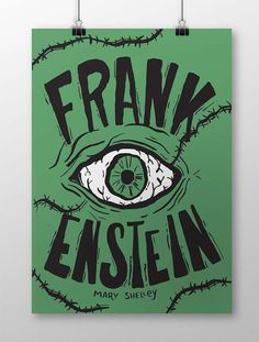 Frankenstein Mary Shelley, Frankenstein, Romance, Literature, Poster, Geek Stuff, Cool Stuff, Geek Things, Death
