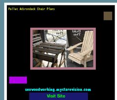 Pallet Adirondack Chair Plans 204037 - Woodworking Plans and Projects!