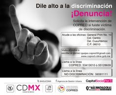 ¡No seas víctima de la #discriminación! #Denuncia ante @COPRED_CDMX